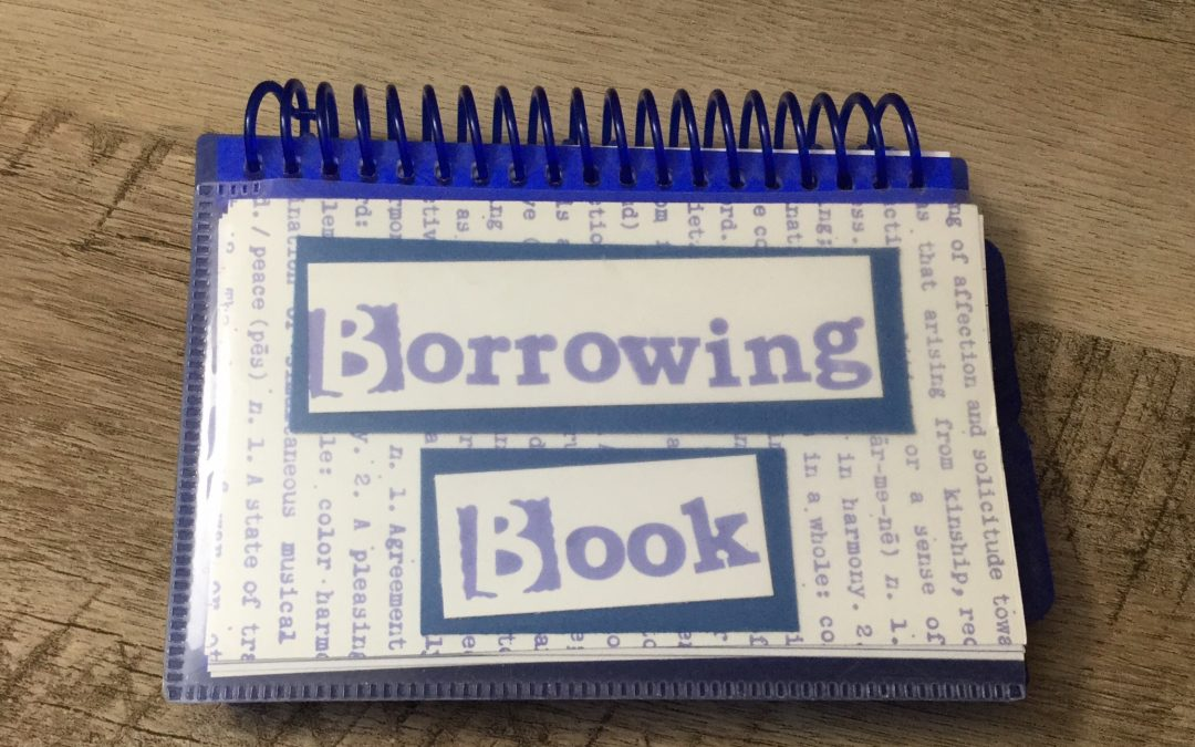 Throw the borrowing book away…
