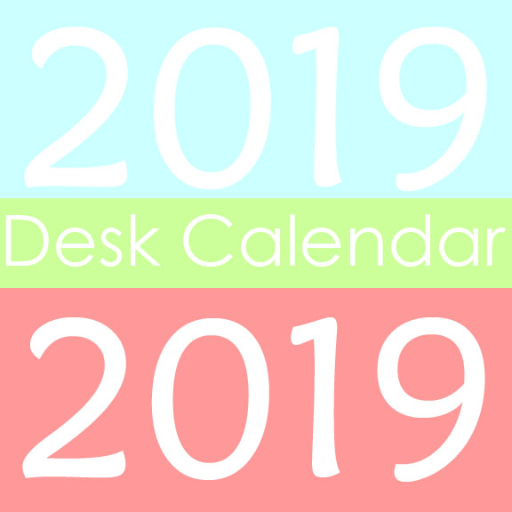 2019 Desk Calendar Free Printable