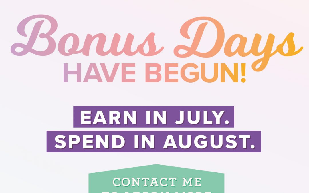 Last Day to Earn Your Bonus Days Coupons!
