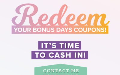 Time to Redeem Your Bonus Coupons!