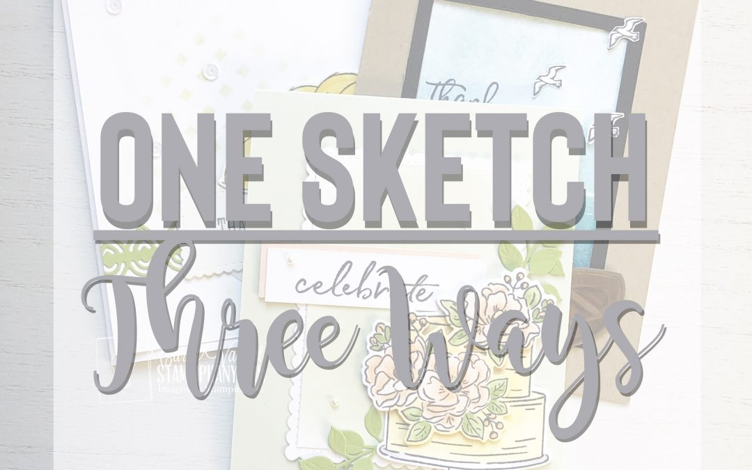 One Sketch…Three Ways