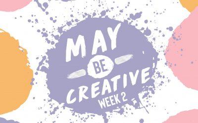 May Be Creative Week 2….this is so fun!