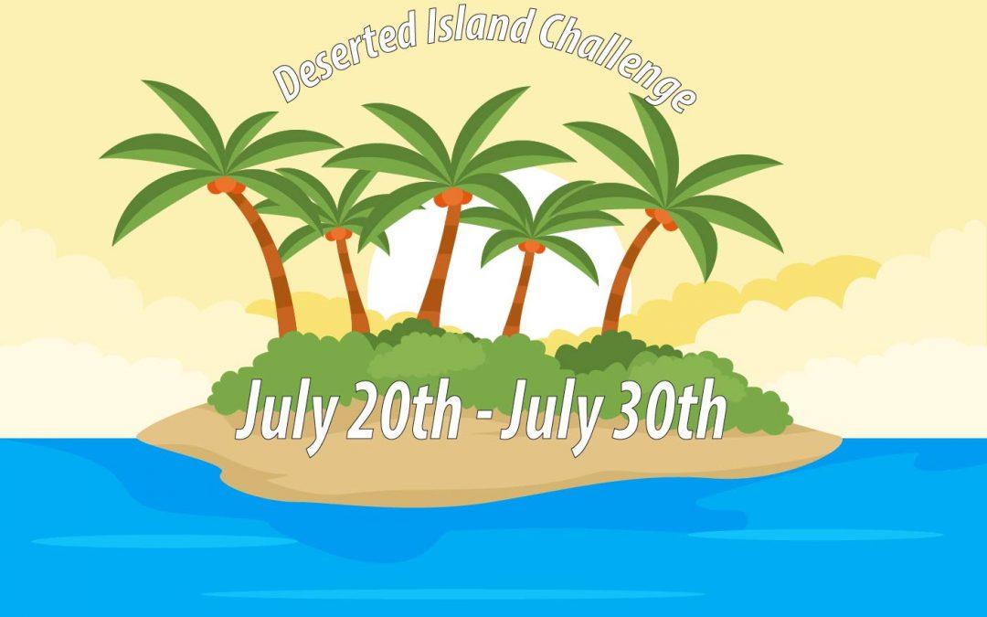 Deserted Island Challenge – Day 1
